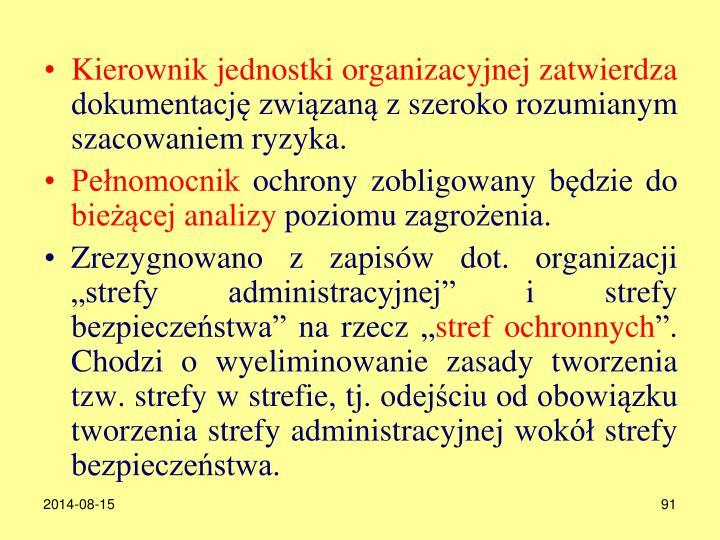 Kierownik jednostki organizacyjnej zatwierdza