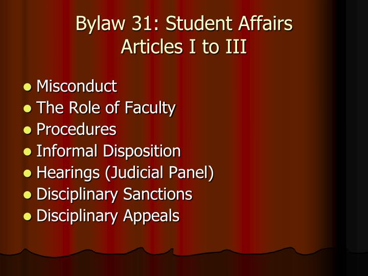 Bylaw 31: Student Affairs