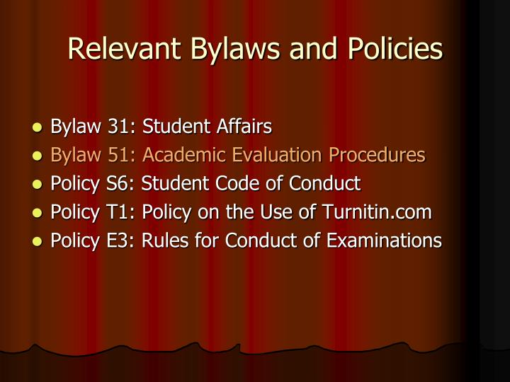 Relevant Bylaws and Policies