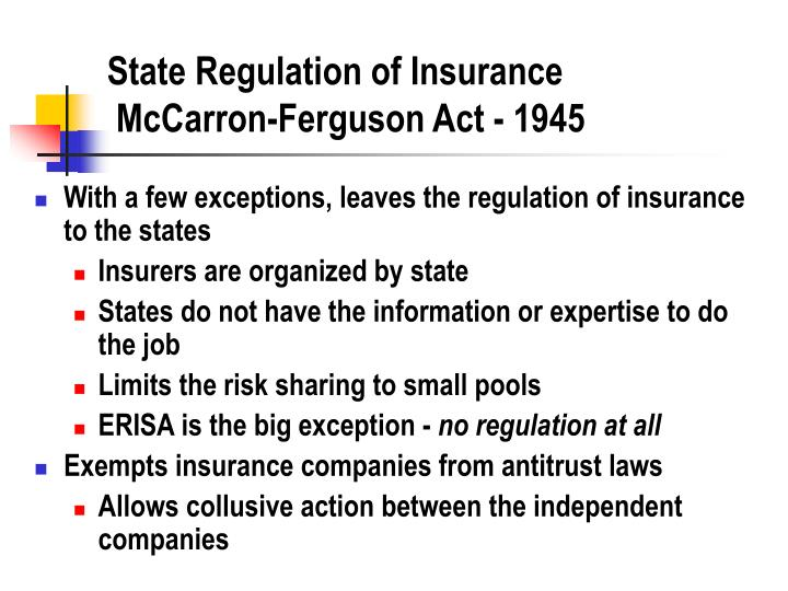 State regulation of insurance mccarron ferguson act 1945
