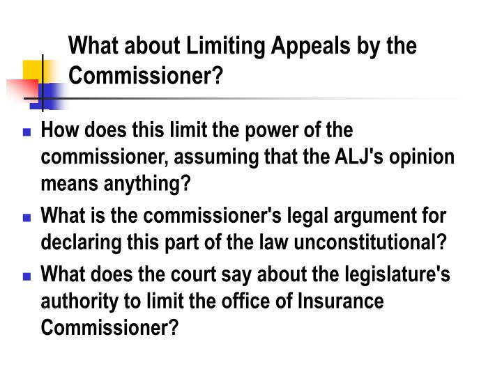 What about Limiting Appeals by the Commissioner?