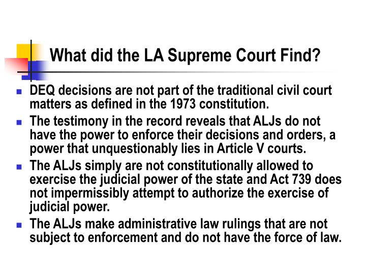 What did the LA Supreme Court Find?