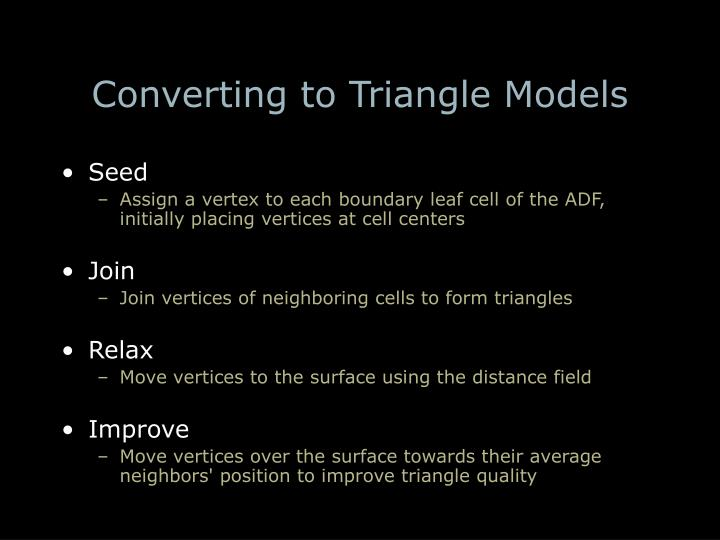 Converting to Triangle Models