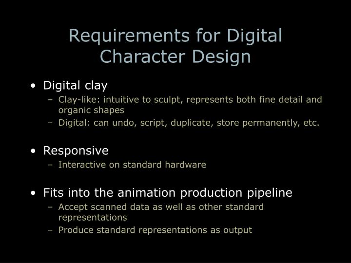 Requirements for digital character design