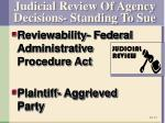 judicial review of agency decisions standing to sue