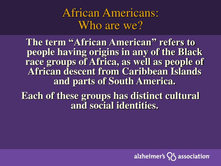 African americans who are we