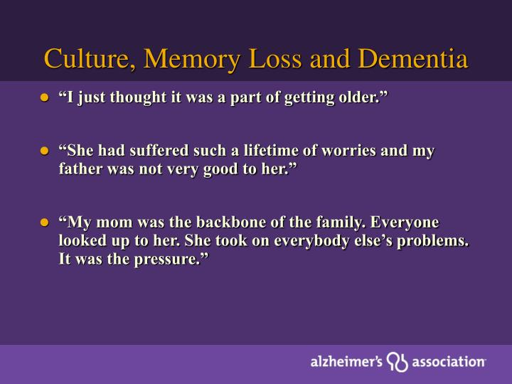 Culture, Memory Loss and Dementia