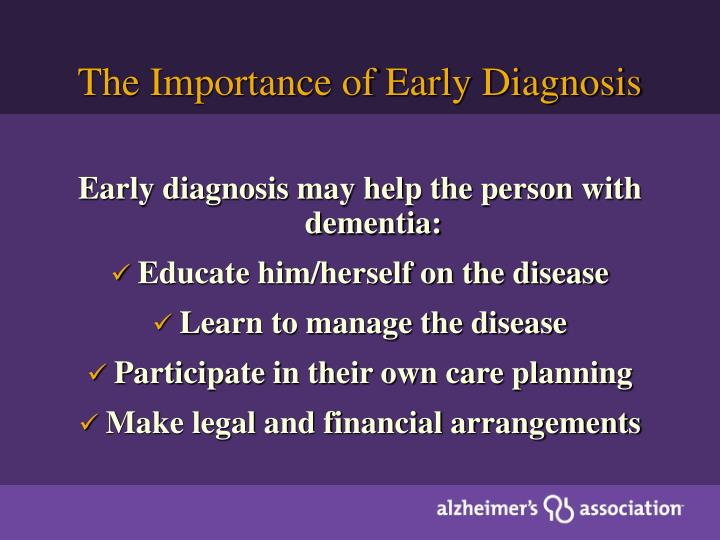 The Importance of Early Diagnosis