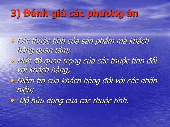 3) nh gi cc phng n