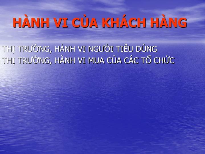HNH VI CA KHCH HNG