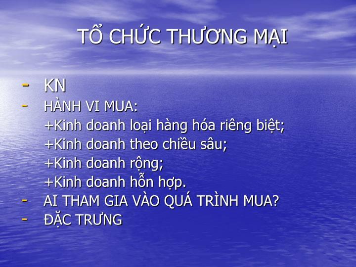 T CHC THNG MI
