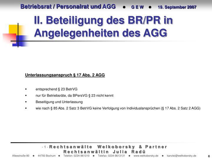 II. Beteiligung des BR/PR in Angelegenheiten des AGG
