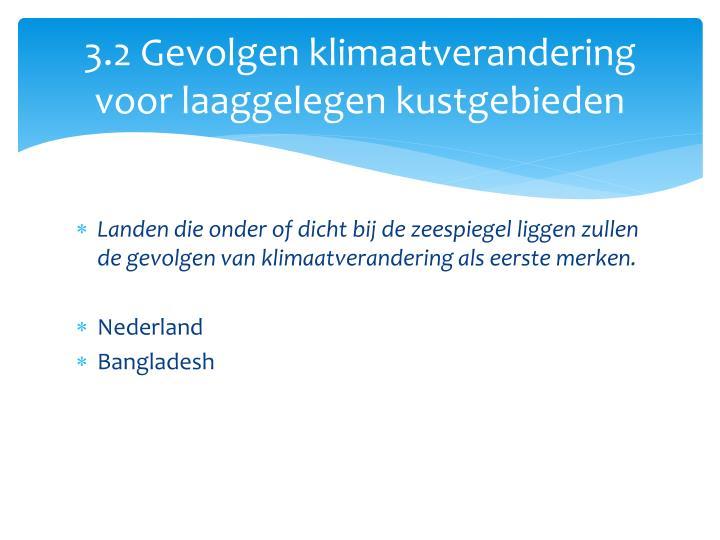 3.2 Gevolgen klimaatverandering voor laaggelegen kustgebieden
