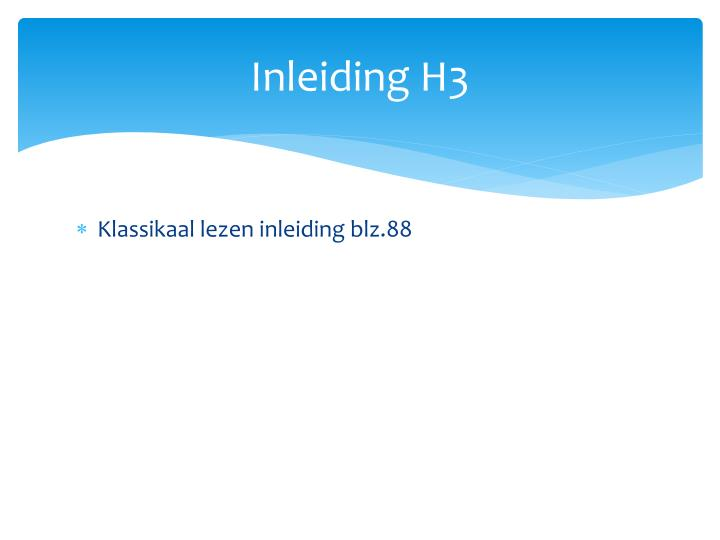 Inleiding H3