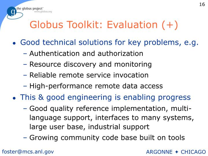 Globus Toolkit: Evaluation (+)