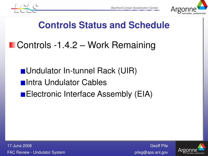 Controls Status and Schedule