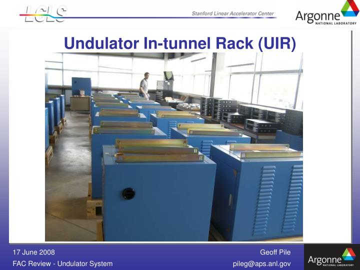 Undulator In-tunnel Rack (UIR)