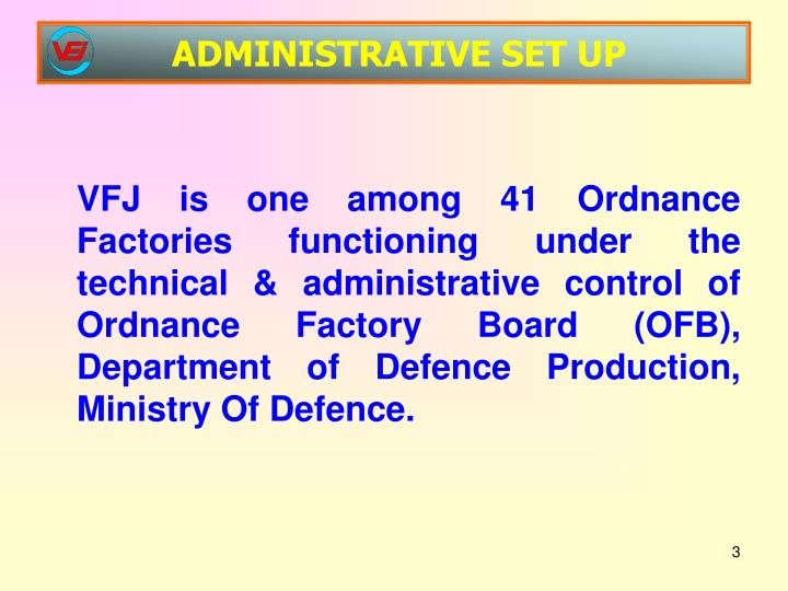 Administrative set up
