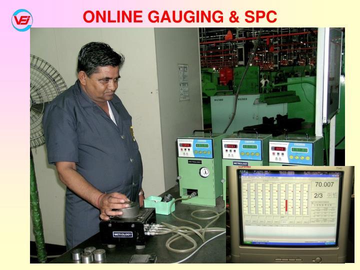 ONLINE GAUGING & SPC