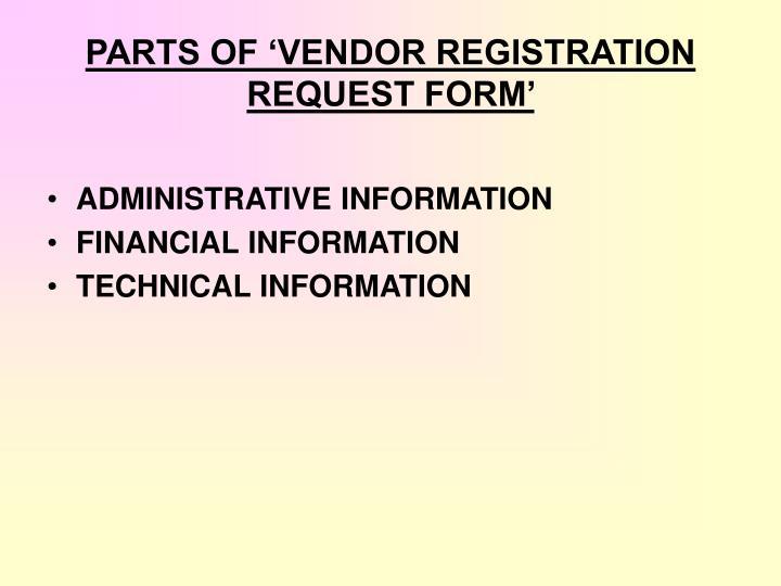 PARTS OF 'VENDOR REGISTRATION REQUEST FORM'