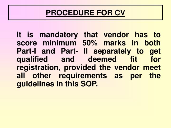 PROCEDURE FOR CV