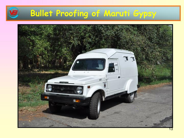 Bullet Proofing of Maruti Gypsy