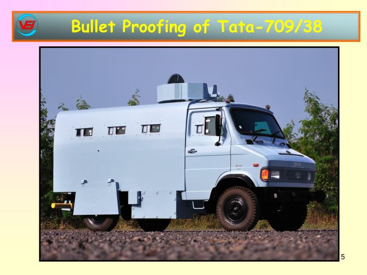 Bullet Proofing of Tata-709/38