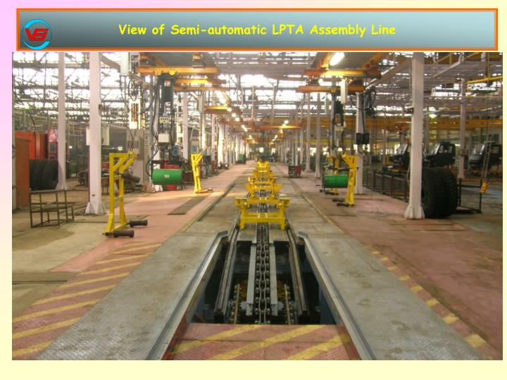 View of Semi-automatic LPTA Assembly Line