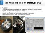 2 5 m m5 tip tilt unit prototype lcs
