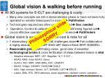 global vision walking before running
