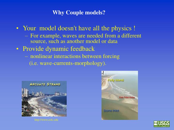 Why Couple models?