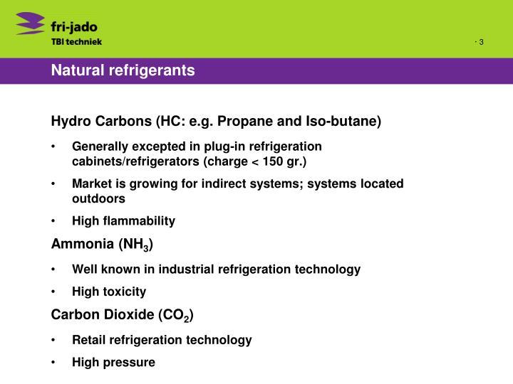 Natural refrigerants