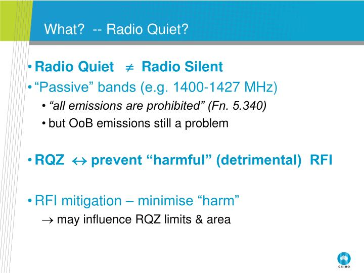 What radio quiet