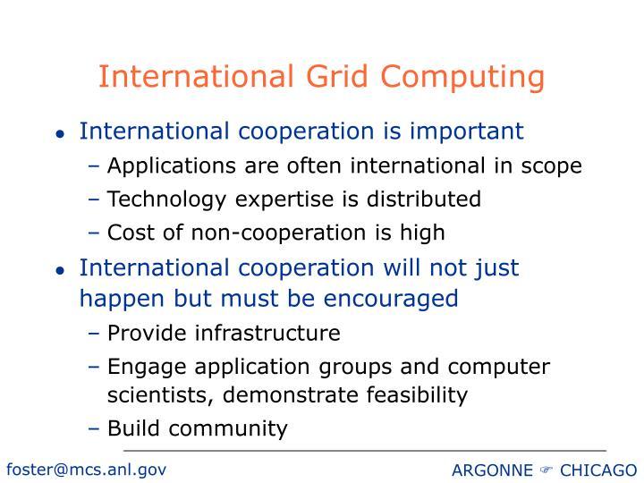 International Grid Computing