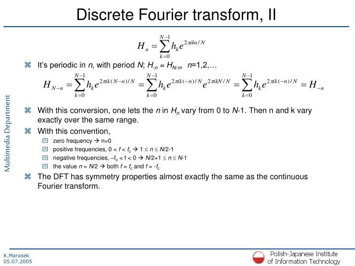 Discrete Fourier transform, II