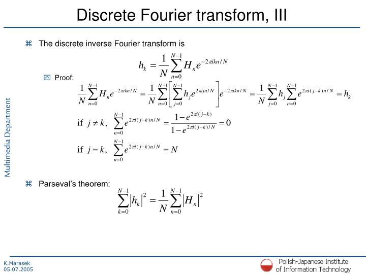 Discrete Fourier transform, III