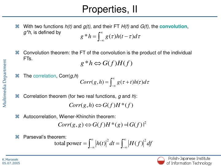 Properties, II