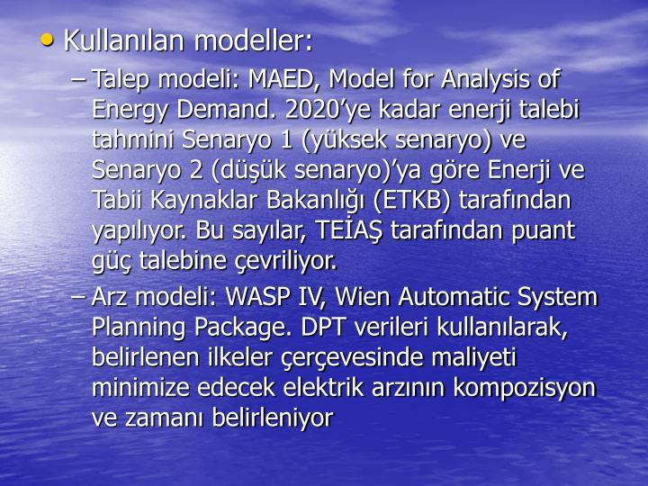 Kullanlan modeller: