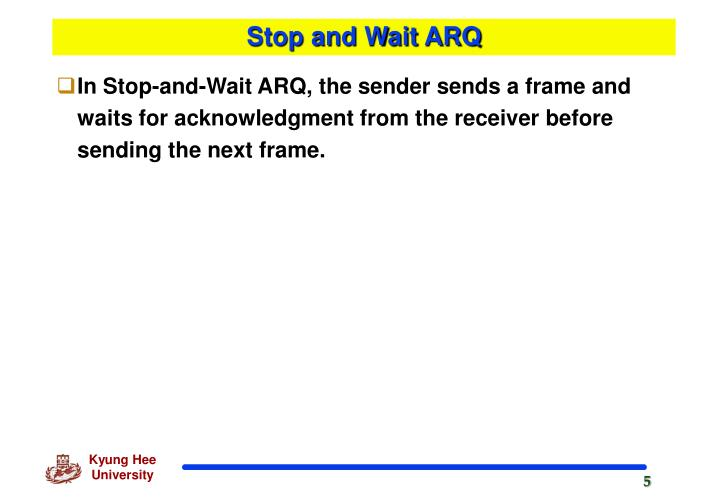 Stop and Wait ARQ