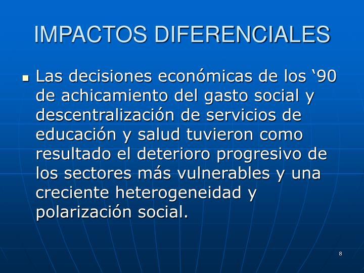IMPACTOS DIFERENCIALES