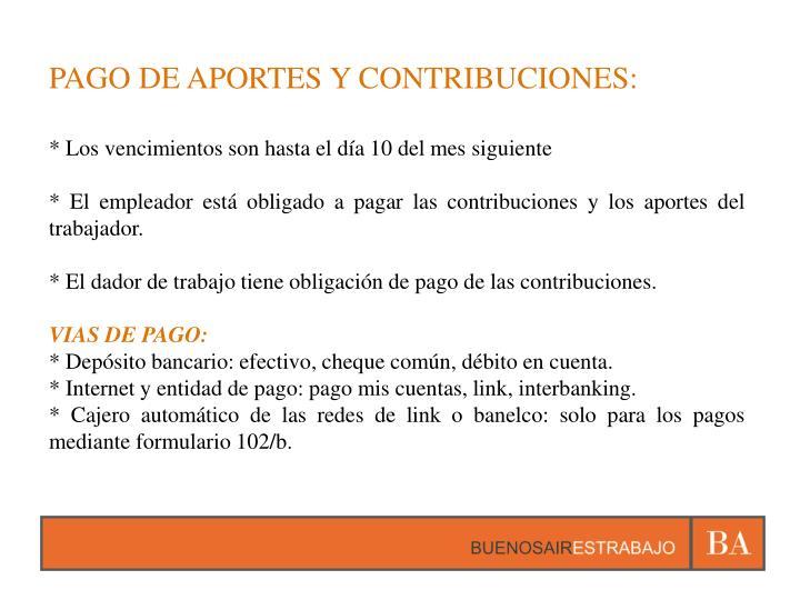 PAGO DE APORTES Y CONTRIBUCIONES:
