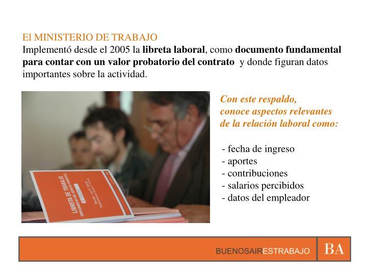 El MINISTERIO DE TRABAJO
