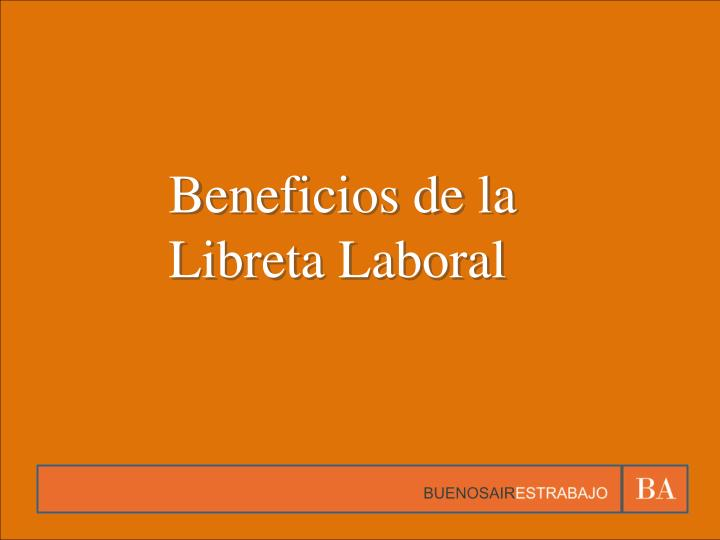 Beneficios de la Libreta Laboral