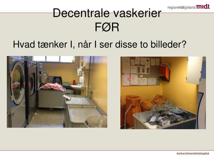 Decentrale vaskerier