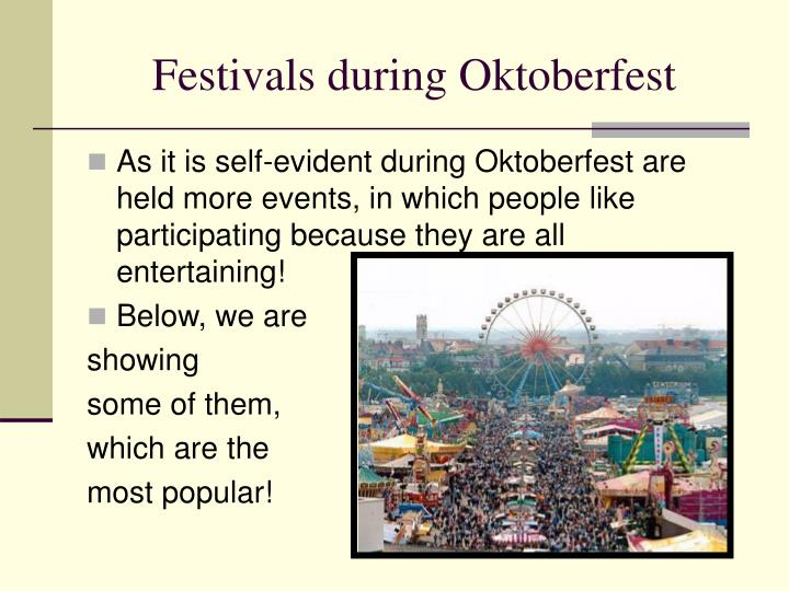 Festivals during Oktoberfest