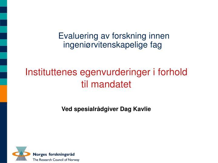 Evaluering av forskning innen ingeniørvitenskapelige fag