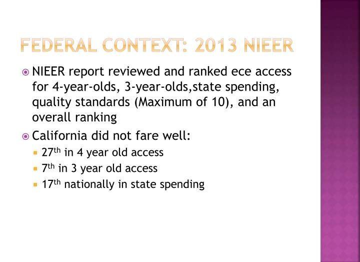 Federal context: 2013 NIEER