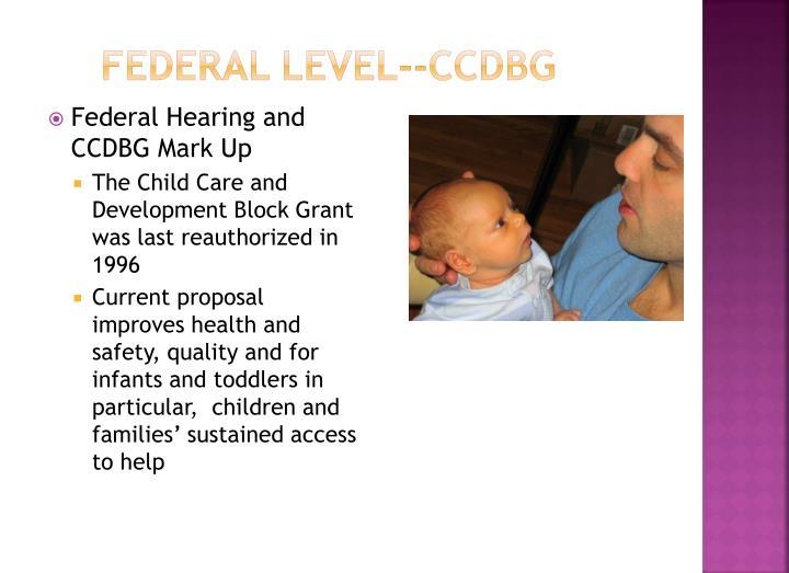 Federal Level--CCDBG