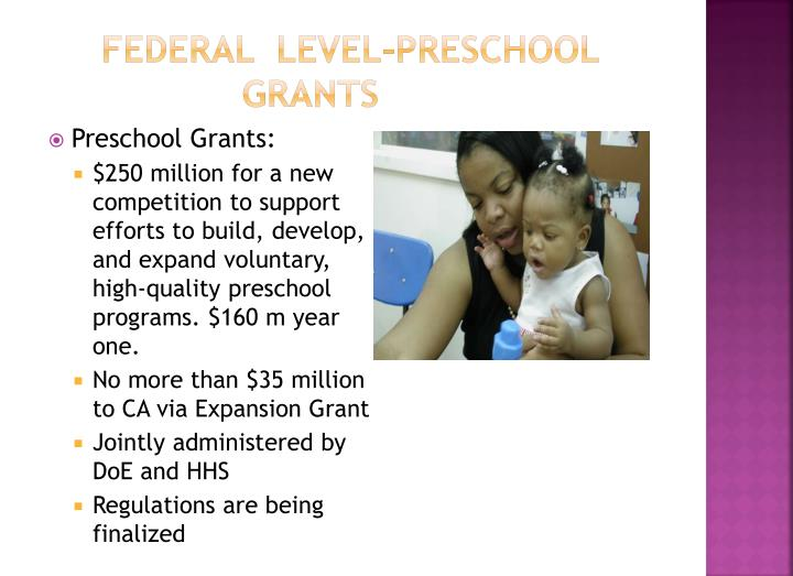 Federal  Level-preschool grants