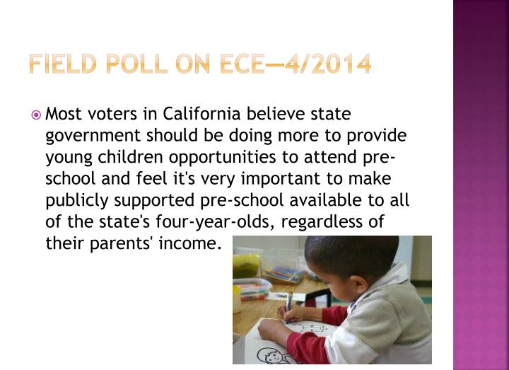 Field Poll on ece—4/2014